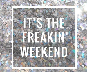 weekend and quotes image