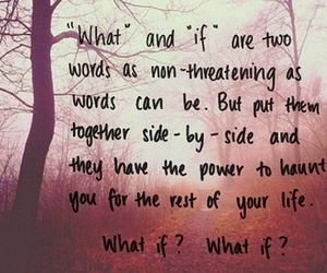 quote, life, and what if image