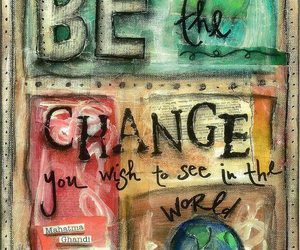 world, change, and quote image