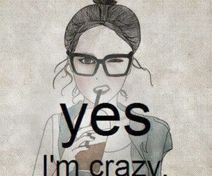 crazy, girl, and yes image