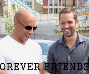 forever, paul walker, and Vin Diesel image