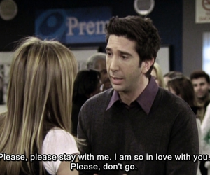 David Schwimmer, ross geller, and don't go image