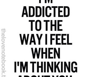 love, addicted, and quotes image