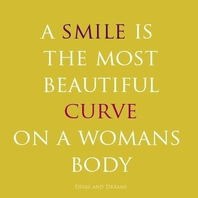 The Best Curve On A Woman Is Her Smile Quote Google Search