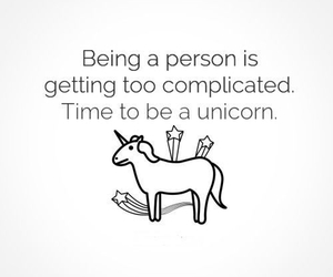 unicorn, quote, and complicated image