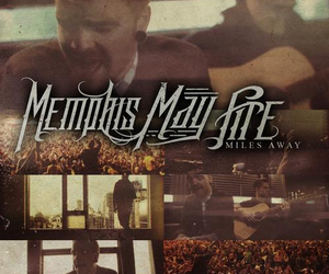 band, miles away, and memphis may fire image