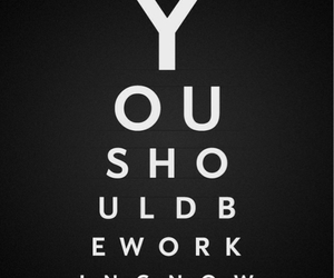 should, work, and you image