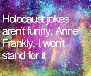 joke, funny, and anne frank image