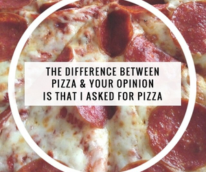 pizza, opinion, and food image