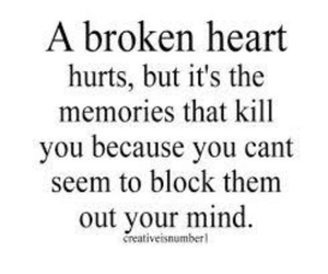 memories, broken heart, and quote image