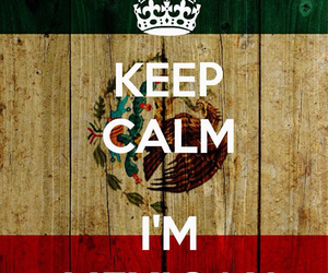 keep calm, mexican, and mexico image