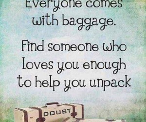 love, quotes, and baggage image