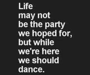 life, dance, and quote image