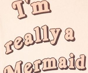 mermaid, quotes, and pink image