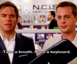 breath, keyboard, and ncis image