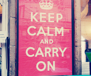 keep calm, keep calm and carry on, and pink image