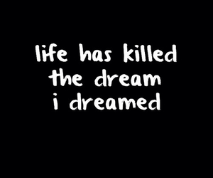 life, quote, and Dream image