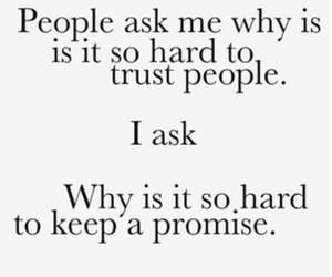 trust, promise, and quotes image
