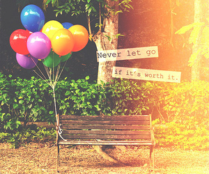 balloons, quote, and never image