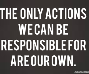 life, responsibility, and actions image