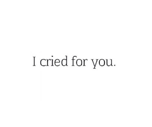 cry, quote, and quotes image