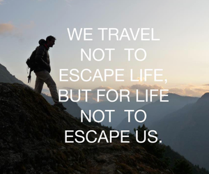 travel, life, and escape image