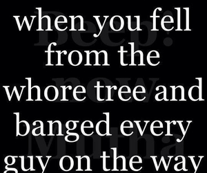 funny, quote, and whore image