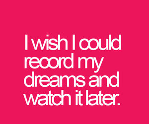 dreams, girl, and quotes image