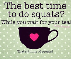 tea, workout, and squats image
