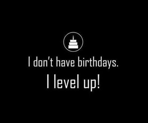 birthday, happy birthday, and quote image