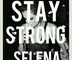 selena gomez and stay strong image