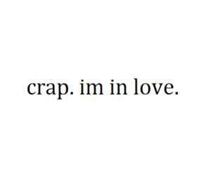 love, crap, and quotes image