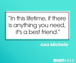 best friends, lea michele, and quote image