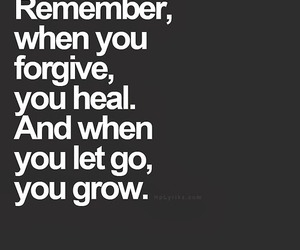 forgive, remember, and teen quotes image